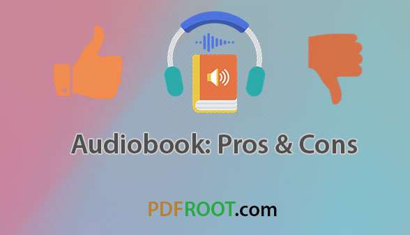 Audiobook pros and cons - pdfroot